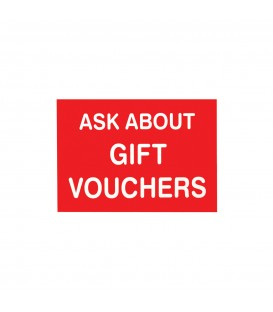 SIGN ASK ABOUT GIFT VOUCHERS R/W